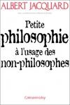 """Couverture du livre : """"Petite philosophie à l'usage des non-philosophes"""""""
