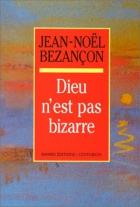 """Couverture du livre : """"Dieu n'est pas bizarre"""""""