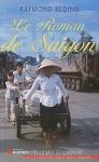 """Couverture du livre : """"Le roman de Saigon"""""""