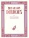 """Couverture du livre : """"Les grands Bordeaux"""""""