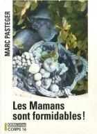 """Couverture du livre : """"Les mamans sont formidables !"""""""