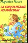 """Couverture du livre : """"La cinquantaine au masculin"""""""