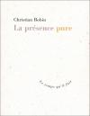 """Couverture du livre : """"La présence pure"""""""