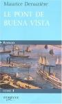 """Couverture du livre : """"Le pont de Buena Vista"""""""