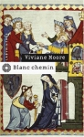 """Couverture du livre : """"Blanc Chemin"""""""