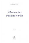 """Couverture du livre : """"L'amour des trois soeurs Piale"""""""