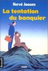 """Couverture du livre : """"La tentation du banquier"""""""