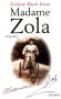 """Couverture du livre : """"Madame Zola"""""""