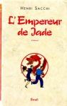 """Couverture du livre : """"L'empereur de jade"""""""