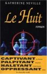 """Couverture du livre : """"Le Huit"""""""