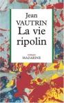 """Couverture du livre : """"La vie ripolin"""""""