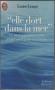 """Couverture du livre : """"Elle dort dans la mer"""""""