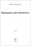 """Couverture du livre : """"Naissance des fantômes"""""""
