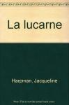 """Couverture du livre : """"La lucarne"""""""