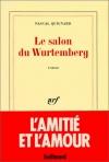"""Couverture du livre : """"Le salon de Wurtemberg"""""""