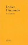 """Couverture du livre : """"Cannibale"""""""