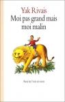 """Couverture du livre : """"Moi pas grand mais moi malin"""""""
