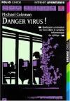 "Couverture du livre : ""Danger, virus !"""