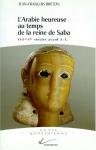 """Couverture du livre : """"L'Arabie heureuse au temps de la reine de Saba"""""""