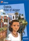 """Couverture du livre : """"Dakia fille d'Alger"""""""