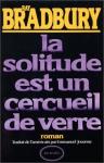"""Couverture du livre : """"La solitude est un cercueil de verre"""""""