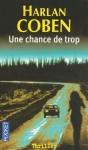 """Couverture du livre : """"Une chance de trop"""""""