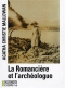 """Couverture du livre : """"La romancière et l'archéologue"""""""