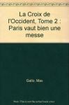 """Couverture du livre : """"Paris vaut bien une messe"""""""
