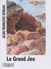 """Couverture du livre : """"Le grand jeu"""""""