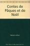 """Couverture du livre : """"Contes de Pâques et de Noël"""""""