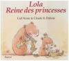 """Couverture du livre : """"Lola reine des princesses"""""""