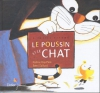 """Couverture du livre : """"Le poussin et le chat"""""""