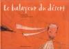"""Couverture du livre : """"Le balayeur du désert"""""""