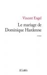 """Couverture du livre : """"Le mariage de Dominique Hardenne"""""""