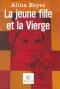 """Couverture du livre : """"La jeune fille et la Vierge"""""""