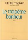 """Couverture du livre : """"Le troisième bonheur"""""""