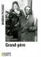 """Couverture du livre : """"Grand-père"""""""