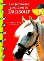 """Couverture du livre : """"Les plus belles aventures de Danseur"""""""