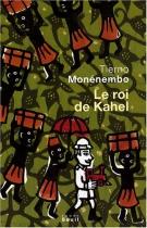 """Couverture du livre : """"Le roi de Kahel"""""""