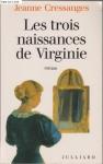 """Couverture du livre : """"Les trois naissances de Virginie"""""""