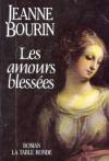 """Couverture du livre : """"Les amours blessées"""""""