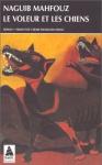 """Couverture du livre : """"Le voleur et les chiens"""""""