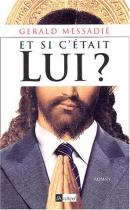 """Couverture du livre : """"Et si c'était Lui ?"""""""
