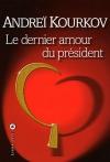 """Couverture du livre : """"Le dernier amour du président"""""""