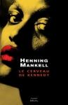 """Couverture du livre : """"Le cerveau de Kennedy"""""""