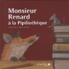 """Couverture du livre : """"Monsieur Renard à la Pipiliothèque"""""""