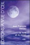 """Couverture du livre : """"La lune et le miroir"""""""