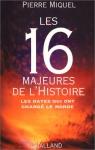 """Couverture du livre : """"Les 16 majeures de l'Histoire"""""""