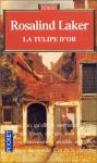 """Couverture du livre : """"La tulipe d'or"""""""