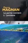 """Couverture du livre : """"Le parme convient à Laviolette"""""""